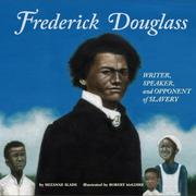Cover of: Frederick Douglass: Writer, Speaker, and Opponent of Slavery (Biographies) (Biographies)