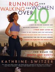 Cover of: Running and walking for women over 40 | Kathrine Switzer