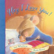 Cover of: Hey, I Love You!