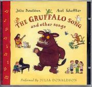 Cover of: The Gruffalo Song and Other Songs