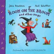 Cover of: Room on the Broom and Other Songs