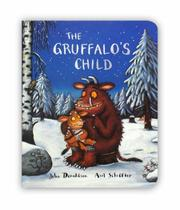 Cover of: The Gruffalo's Child (Gruffalo)