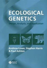 Cover of: ECOLOGICAL GENETICS: DESIGN, ANALYSIS, AND APPLICATION