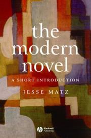 Cover of: The modern novel | Jesse Matz