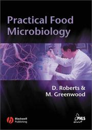 Cover of: PRACTICAL FOOD MICROBIOLOGY; ED. BY DIANE ROBERTS |