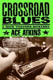 Cover of: Crossroad blues | Ace Atkins