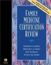 Family Medicine Certification Review by Martin S. Lipsky, Mitchell King, Jeff Susman, Sylvia Dobo