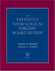 Cover of: Definitive Neurological Surgery Board Review | Shawn Moore