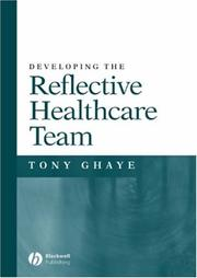 Cover of: Developing the reflective healthcare team