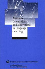 Cover of: Attitudes, Orientations, and Motivations in Language Learning (The Best of Language Learning Series) | Zoltan Dornyei