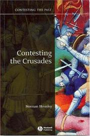 Cover of: Contesting the Crusades | Norman Housley