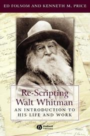 Cover of: Re-scripting Walt Whitman