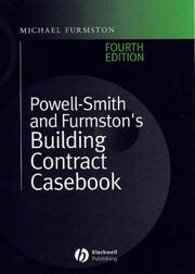 Cover of: Powell-Smith & Furmston's building contract casebook