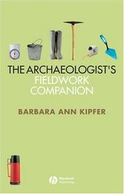 Cover of: The archaeologist's fieldwork companion
