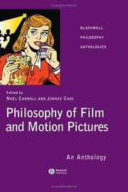 Cover of: Philosophy of film and motion pictures |