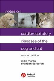 Cover of: Notes on cardiorespiratory diseases of the dog and cat