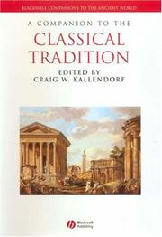 Cover of: A companion to the Classical tradition