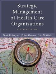 Cover of: Strategic management of health care organizations