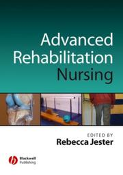 Cover of: Advancing practice in rehabilitation nursing |