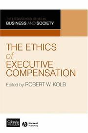 Cover of: The ethics of executive compensation |