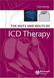 The nuts and bolts of ICD therapy by Kenny, Tom