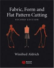 Cover of: Fabric, Form and Flat Pattern Cutting