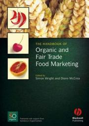 Cover of: The handbook of organic and fair trade food marketing by