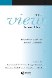 Cover of: The View from Here | Charles L. Bosk
