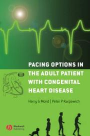 Pacing options in the adult patient with congenital heart disease by