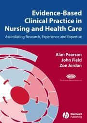 Cover of: Evidence-based Clinical Practice in Nursing and Healthcare | Alan Pearson