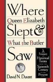 Cover of: Where Queen Elizabeth Slept and What the Butler Saw | Durant, David N.