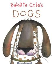 Cover of: Babette Cole's Dogs