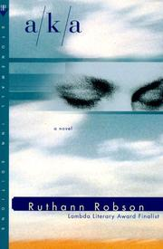 Cover of: A/K/A | Ruthann Robson