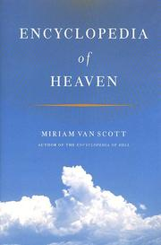 Cover of: Encyclopedia of heaven | Miriam Van Scott