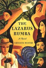 Cover of: The Lazarus rumba | Ernesto Mestre-Reed
