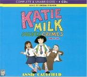 Cover of: Katie Milk Solves Crimes