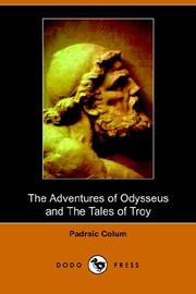 Cover of: The Adventures of Odysseus And Tales of Troy