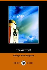 Cover of: The Air Trust | George Allan England