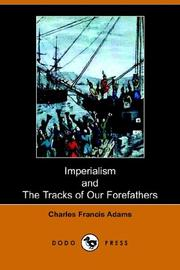 Cover of: Imperialism And the Tracks of Our Forefathers