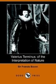 Cover of: Valerius Terminus: Of The Interpretation Of Nature