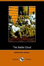 The Sable Cloud, a Southern Tale With Northern Comments 1861