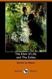 Cover of: The Elixir of Life, And the Exiles