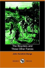 Cover of: The Bicyclers And Three Other Farces