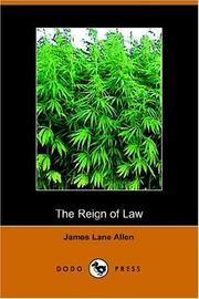 Cover of: The Reign of Law; a tale of the Kentucky hemp fields