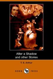 Cover of: After a Shadow and other Stories (Dodo Press) | Arthur, T. S.