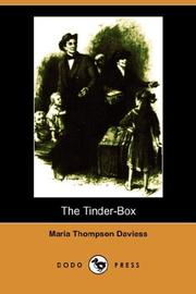 Cover of: The Tinder-Box (Illustrated Edition) (Dodo Press) | Maria Thompson Daviess