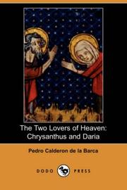Cover of: The Two Lovers of Heaven: Chrysanthus And Daria