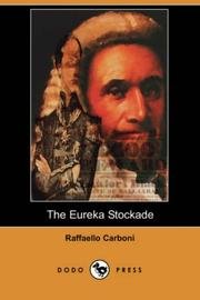 The Eureka Stockade by Carboni, Raffaello