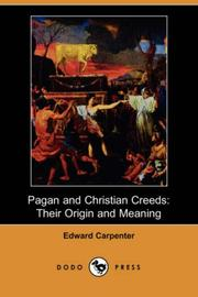 Cover of: Pagan and Christian Creeds | Edward Carpenter