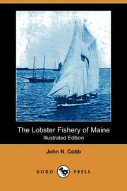 Cover of: The lobster fishery of Maine
